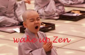 WAKE UP ZEN: MEDITAZIONE ZEN DEL MATTINO @ Tempio OraZen | Padova | Veneto | Italia