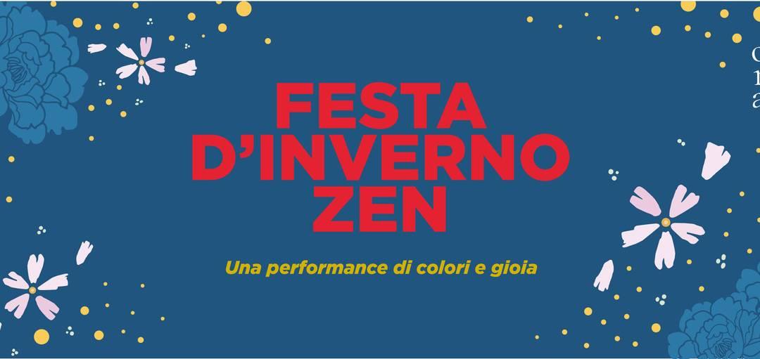 1° DICEMBRE FESTA D'INVERNO ZEN APERTA A TUTTI