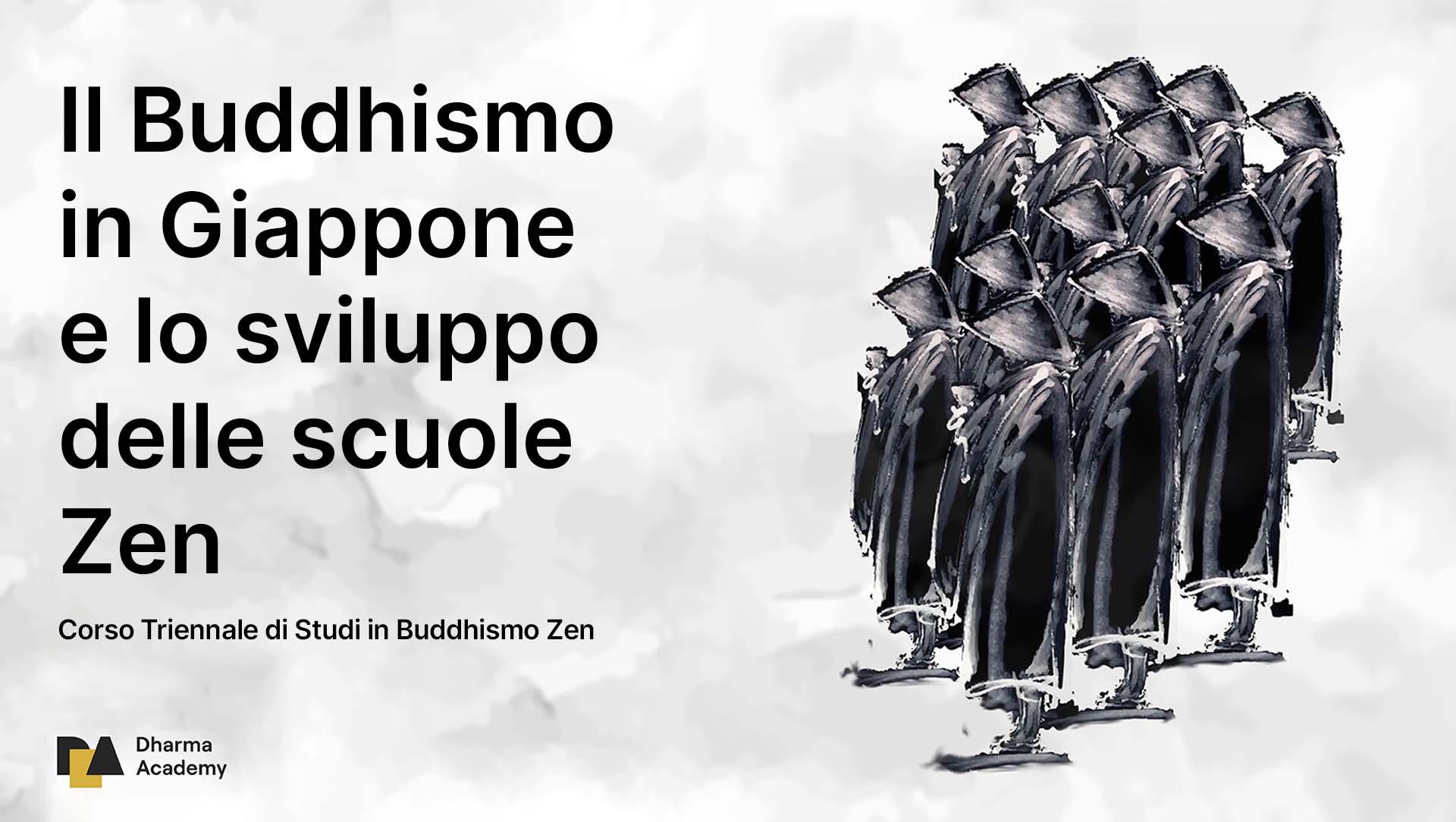 6 e 7 NOVEMBRE: IL BUDDHISMO IN GIAPPONE E LO SVILUPPO DELLE SCUOLE ZEN